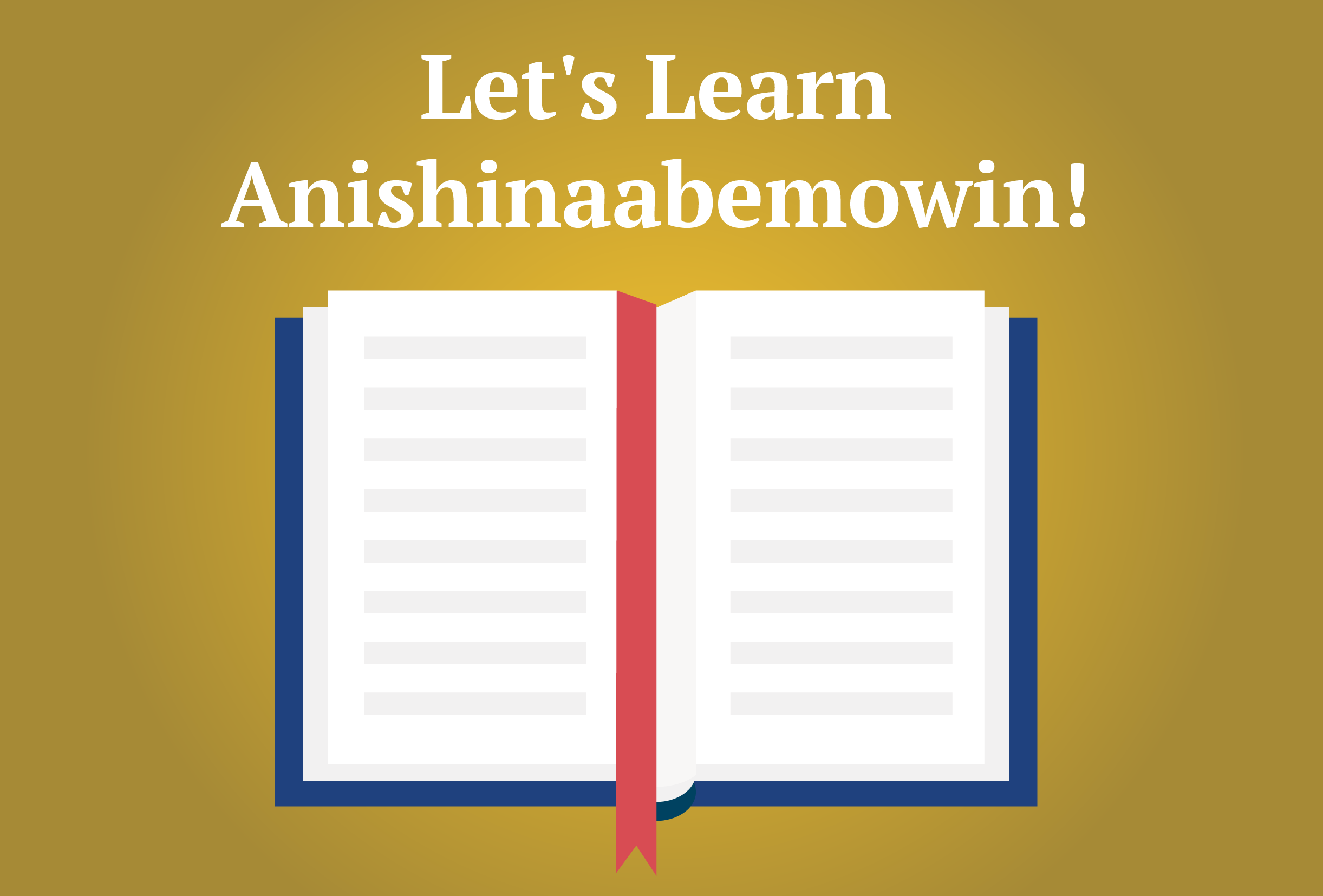 Lets Learn Anishinaabemowin