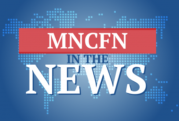 MNCFN in the News