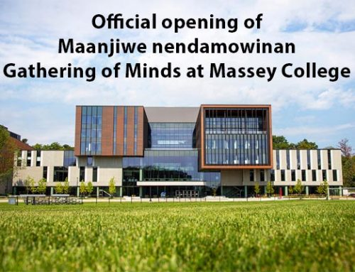 Official Opening of Maanjiwe nendamowinan – Gathering of Minds
