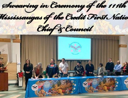 Swearing In Ceremony of the 111th Mississaugas of the Credit First Nation Chief and Council
