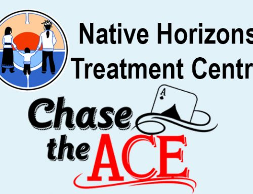 Native Horizons Treatment Centre – Chase the Ace Fundraiser
