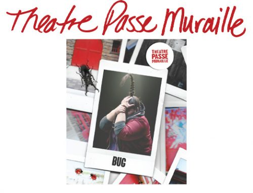 Theatre Passe Muraille – Special Offer