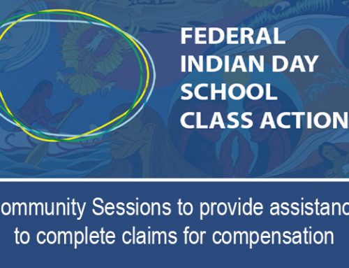 Federal Indian Day School Claims – Community Assistance Session for Completing Claims for Compensation