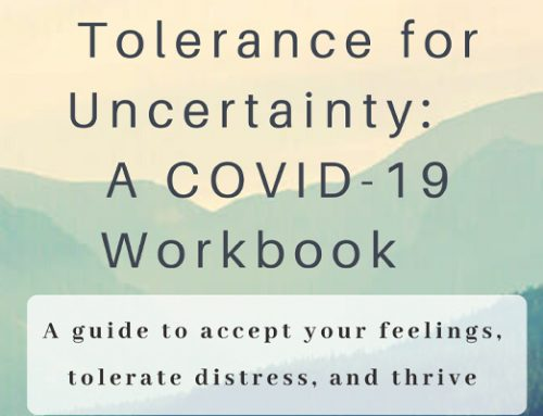 Tolerance for Uncertainty:  A COVID-19 Workbook