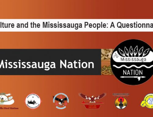 Culture and The Mississauga People:  A Questionnaire