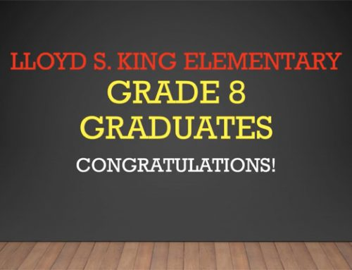 Presenting the 2020 Lloyd S. King Grade 8 Graduates!
