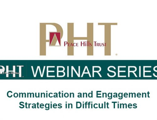 Peace Hills Trust:  Communication and Engagement Strategies in Difficult Times Webinar Series