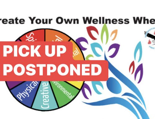 Wellness Wheel Pickup Postponed