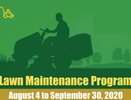 Notice:  Lawn Maintenance Aug. 4 to Sept 30, 2020