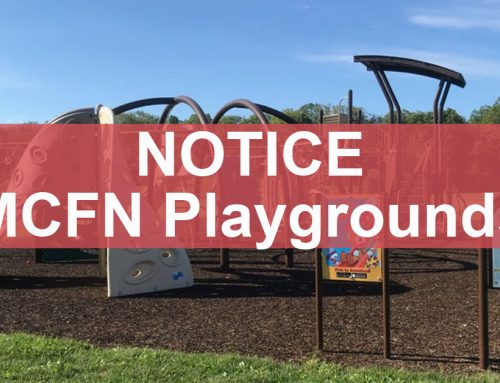 Notice:  MCFN Playgrounds Open for MCFN Member Use
