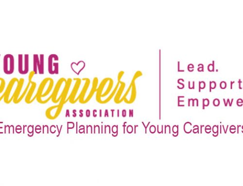 Young Caregivers Association:  Emergency Planning for Young Caregivers