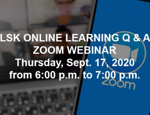 LSK Online Learning Q & A Zoom Webinar Sept. 17, 2020