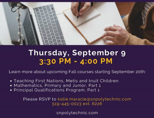 Additional Qualification courses at Six Nations Polytechnic Virtual Drop in – Sept 9th